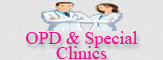 OPD & Special Clinics